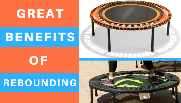 Health Benefits of Rebounding Exercise | Health Benefits of Exercising on a Rebounder