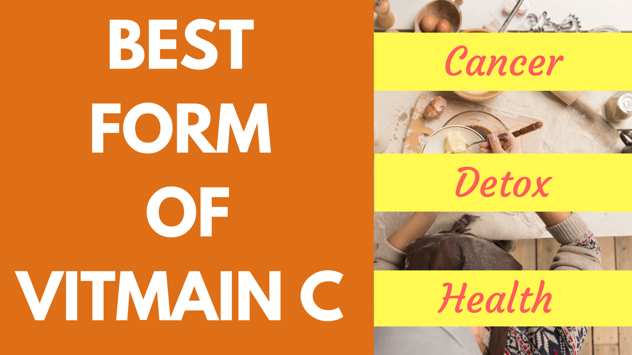 Best Vitamin C Supplement for Cancer, Other Diseases and General Health | Benefits of Liposomal Vitamin C