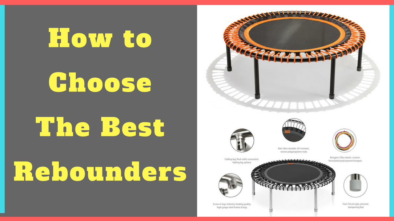 Best Rebounders to Buy | Top 3 Rebounders for Exercising